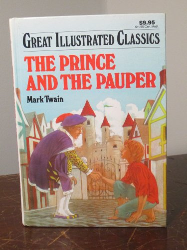 9780866119733: The Prince and the Pauper (Great Illustrated Classics)