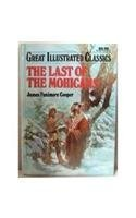 The Last of the Mohicans (Great Illustrated: James Fenimore Cooper