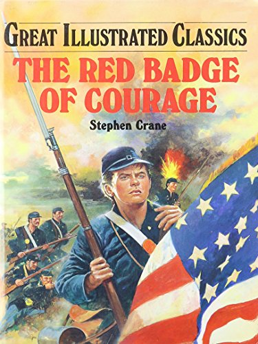 9780866119788: Red Badge of Courage (Great Illustrated Classics)