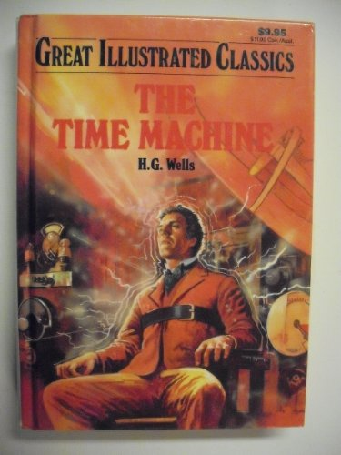 9780866119832: The Time Machine (Great Illustrated Classics)