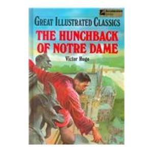 9780866119870: Hunchback of Notre Dame (Great Illustrated Classics)