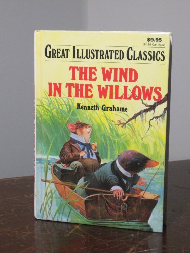 9780866119900: The Wind in the Willows (Great Illustrated Classics)