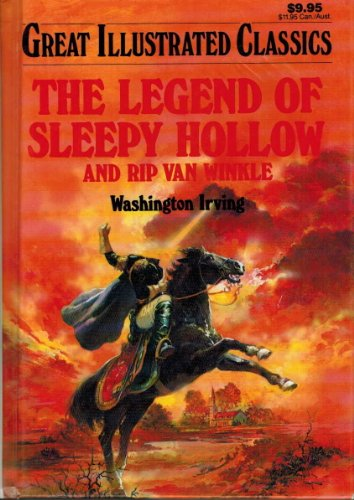 9780866119962: Legend of Sleepy Hollow and Rip Van Winkle (Great Illustrated Classics)