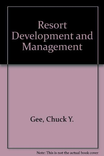 9780866120081: Resort development and management: For operators, developers, and investors