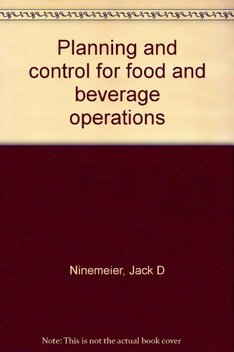 9780866120142: Planning and control for food and beverage operations