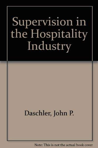 9780866120166: Supervision in the Hospitality Industry
