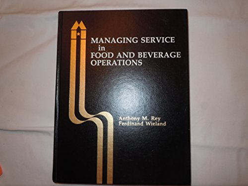 9780866120234: Managing Service in Food and Beverage Operations