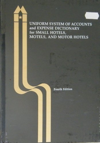 Uniform System of Accounts and Expense Dictionary: American Hotel &