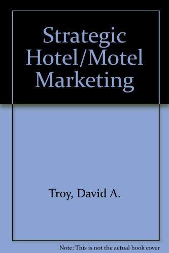 Strategic Hotel/Motel Marketing: Christopher W. L.