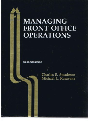 Managing front office operations: Charles E Steadmon