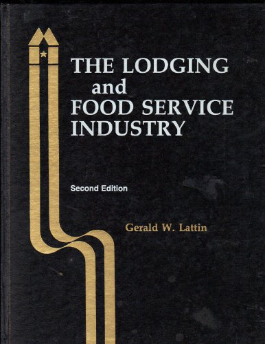9780866120531: The lodging and food service industry