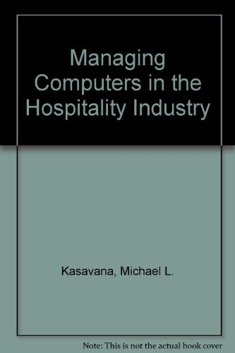 9780866120647: Managing Computers in the Hospitality Industry