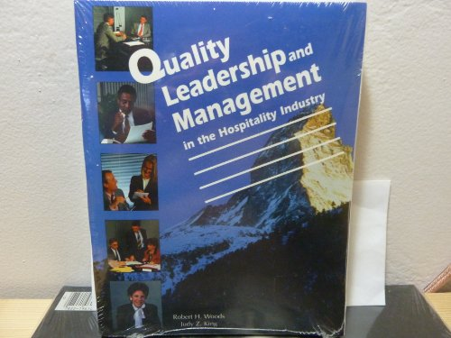 Quality Leadership and Management in the Hospitality: Judy Z. King;