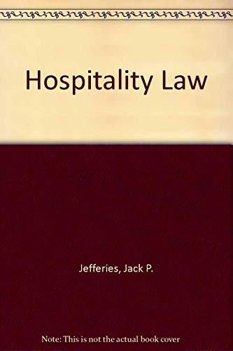 Understanding Hospitality Law: Coursebook: Jack P. Jefferies