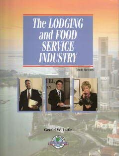 9780866120975: The Lodging and Food Service Industry