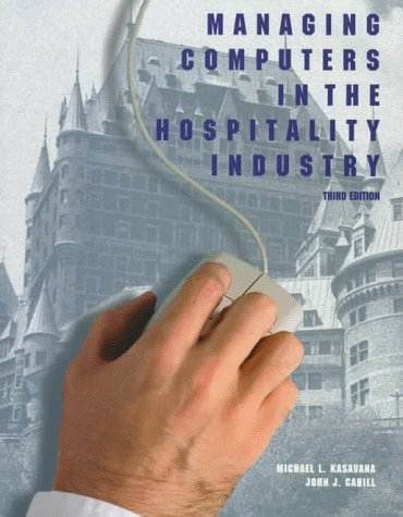 9780866121477: Managing Computers in the Hospitality Industry