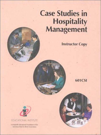 9780866121590: Case Studies in Hospitality Management