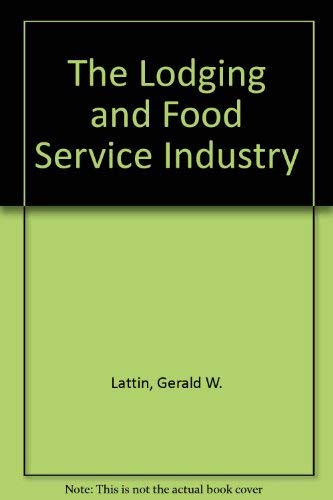 9780866121699: The Lodging and Food Service Industry