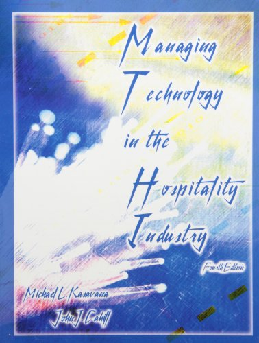 9780866122511: Managing Technology in the Hospitality Industry