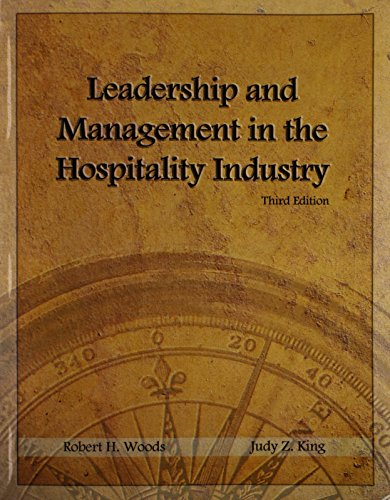 Leadership and Management in the Hospitality Industry: Robert H. Woods,