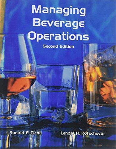 Managing Beverage Operations: Lendal H. Kotschevar;