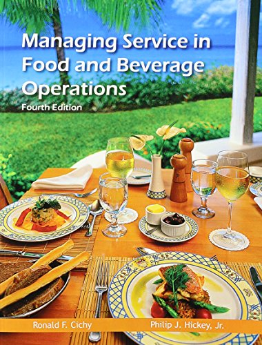 9780866123587: Managing Service in Food and Beverage Operations (Educational Institute Books)