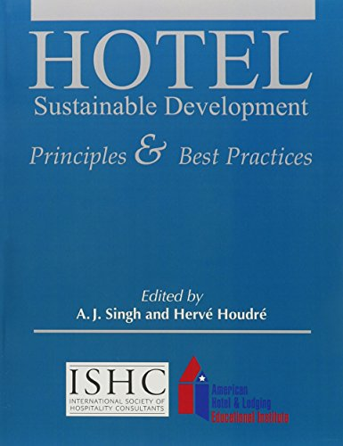 Hotel Sustainable Development: Principles & Best Practices