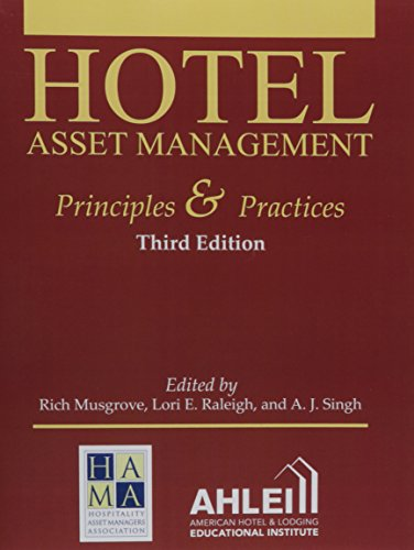Hotel Asset Management Principles and Practices: RIchard E. Musgrove