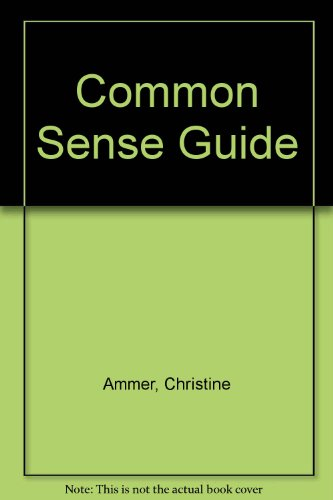 The Common Sense Guide to Mental Health Care (9780866160193) by Christine Ammer; Nathan T. Sidley