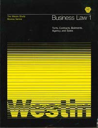 9780866200028: Business Law 1: Torts, Contracts, Bailments, Agency and Sales (The Westin study review series)