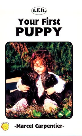 Your First Puppy (Your First Series): Carpentier, Marcel