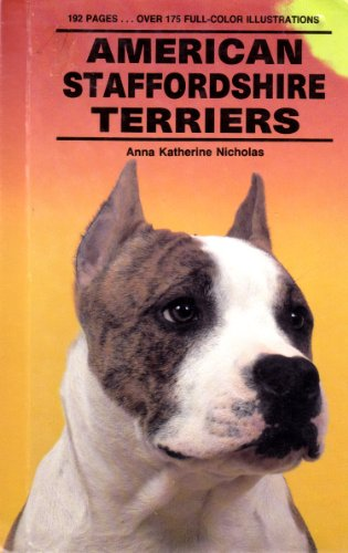 9780866220736: American Staffordshire Terriers