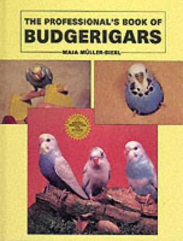 The Professional's Book of Budgerigars