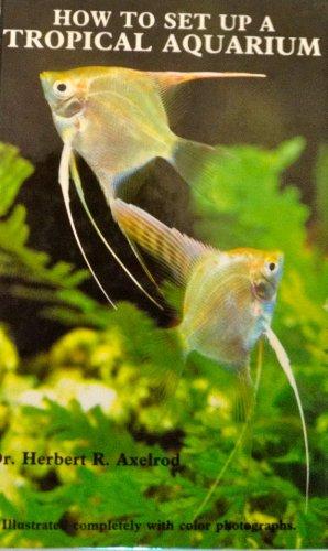 9780866221115: How to Set Up a Tropical Aquarium