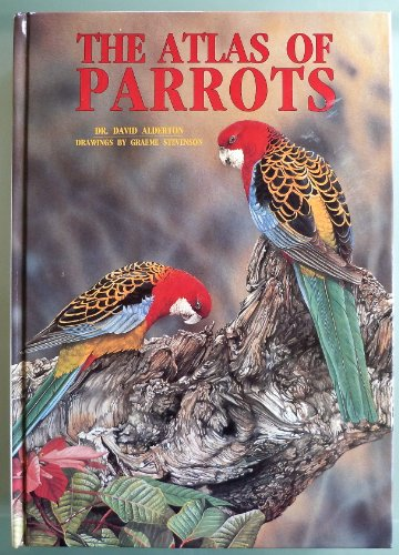 9780866221207: The Atlas of Parrots of the World