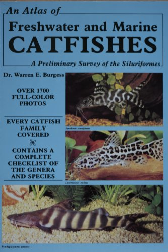 9780866221313: An Atlas of Freshwater and Marine Catfishes