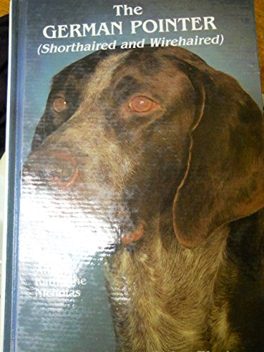 9780866221504: The German Pointer: Shorthaired and Wirehaired