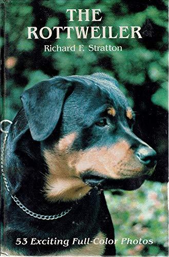 9780866221535: The Rottweiler