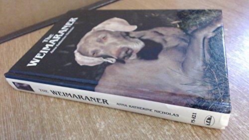 9780866221566: The Weimaraner