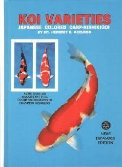 Koi Varieties: Japanese Colored Carp-Nishikigoi: Axelrod, Herbert R.