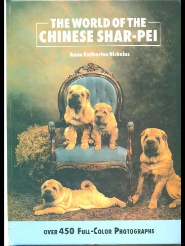 9780866221993: The World of the Chinese Shar-Pei
