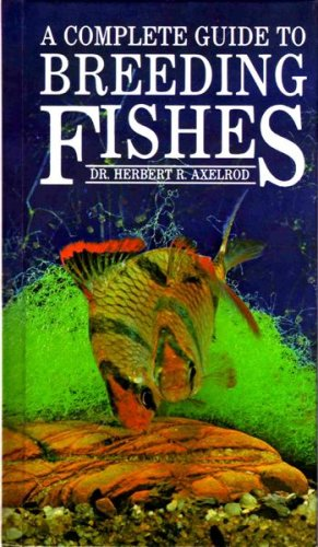 9780866222563: Complete Guide to Breeding Fishes