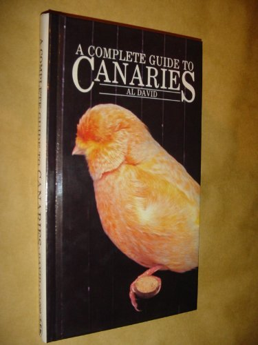 Complete Guide to Canaries: David, Al