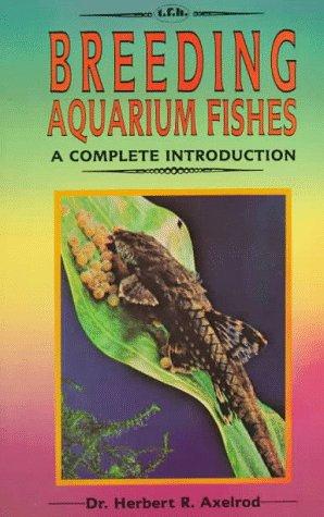 Breeding Aquarium Fishes-Intro: Axelrod, Herbert R.