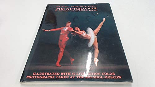 9780866223270: The Official Bolshoi Ballet Book of the Nutcracker