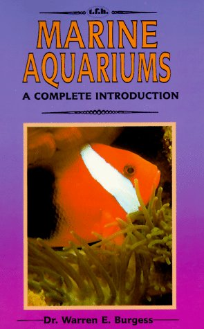 9780866223515: A Complete Introduction to Marine Aquariums: Completely Illustrated in Full Color