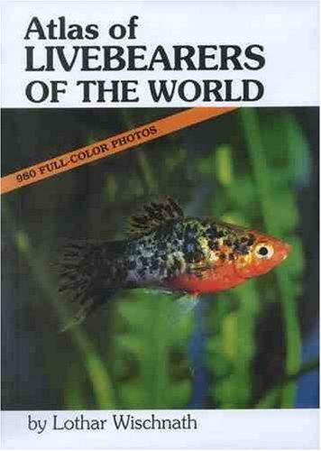 9780866223683: Atlas of Livebearers of the World