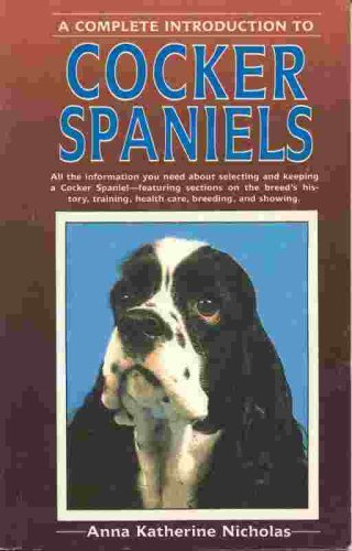 9780866223812: A Complete Introduction to Cocker Spaniels