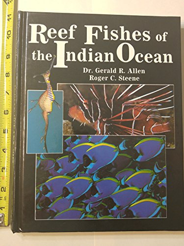 9780866223867: Reef Fishes of the Indian Ocean: A Pictorial Guide to the Common Reef Fishes of the Indian Ocean (PACIFIC MARINE FISHES)