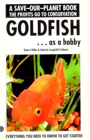 9780866224109: Goldfish As a Hobby (Save-Our-Planet)